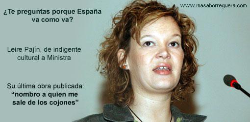 De indigentes culturales a ministros de España