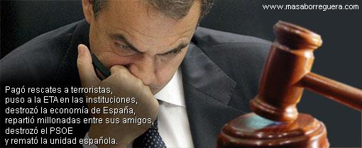 Zapatero debe de pagar la ruina de España
